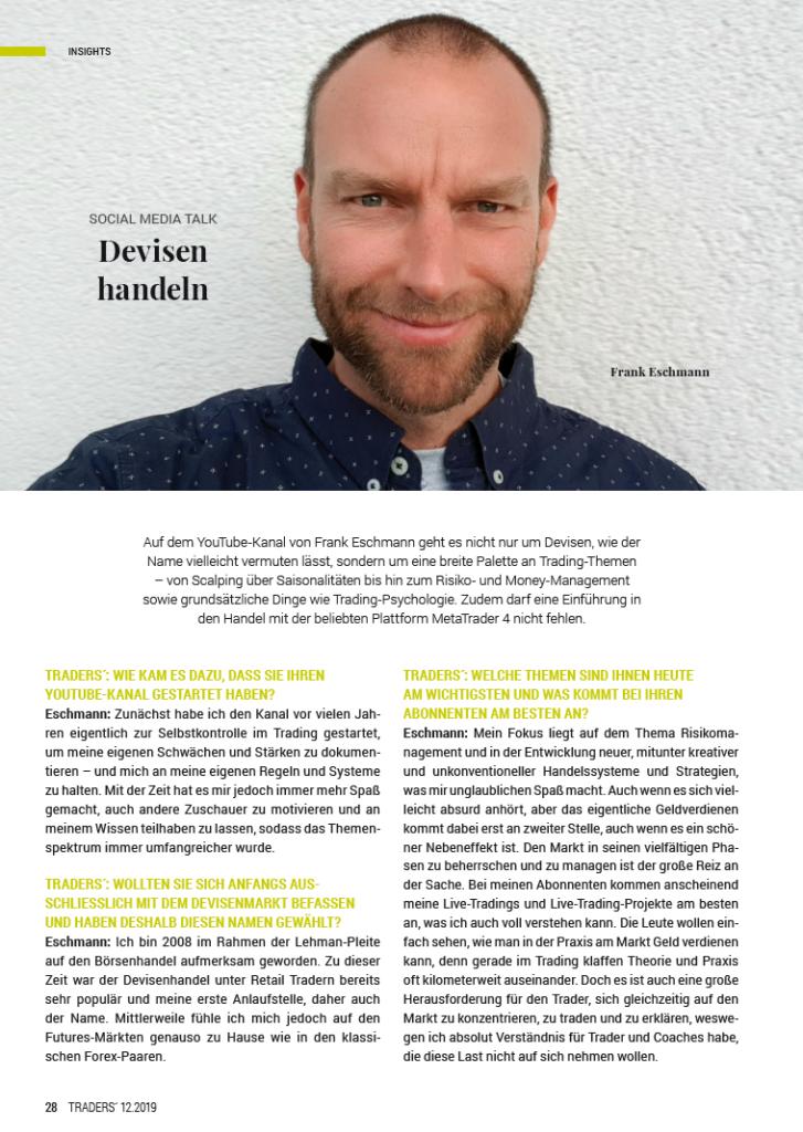 Interview mit dem Tradersmagazin, Ausgabe 12/2019 über meine Entwicklung als Trader, den YouTube-Kanal sowie meine Handelsansätze und Strategien.